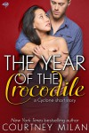 The Year of the Crocodile - Courtney Milan