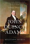 John Quincy Adams - James Traub