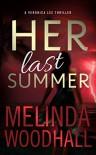 """""""Her Last Summer"""" - Melinda Woodhall"""