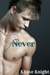 Never (Always Series Book 2) - Khloe Knight