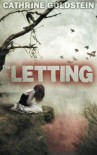 The Letting - Cathrine Goldstein