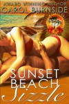 Sunset Beach Sizzle (Tropical Heat, #1) - Carol Burnside