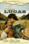 Loving Lucas - AnnMarie Oakes