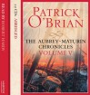 The Aubrey-Maturin Chronicles, Vol. V - Robert Hardy, Patrick O'Brian
