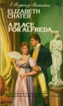 A Place for Alfreda - Elizabeth Chater