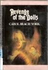 Revenge Of The Dolls - Carol Beach York