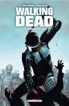Walking Dead, #5: Monstrueux - Robert Kirkman, Charlie Adlard