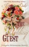 The Wedding Guest (Colorado Billionaires Book 5) - Regina Duke