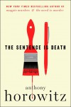 The Sentence Is Death - Anthony Horowitz