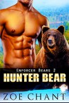 Hunter Bear - Zoe Chant