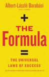 The Formula: The Universal Laws of Success - Albert-Laszlo Barabasi