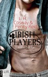 Irish Players - Keine Zeit für Spielchen (The Hooker and the Hermit 3) - L. H. Cosway, Maike Hallmann, Cherokee Moon