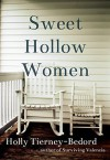 Sweet Hollow Women  - Holly Tierney-Bedord