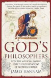 God's Philosophers - James Hannam