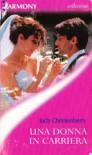 Una donna in carriera - Judy Christenberry