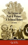 The Engines of Pratt & Whitney:  A Technical History (Library of Flight) - Jack Connors