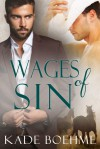 Wages of Sin - Kade Boehme