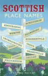 Scottish Place Names (Waverley Scottish Classics) - George Mackay