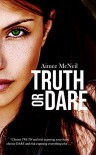 Truth Or Dare - Aimee McNeil