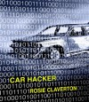 Car Hacker - Rosie Claverton