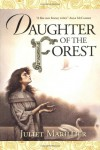 Daughter of the Forest (The Sevenwaters Trilogy, Book 1) - Juliet Marillier