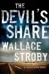The Devil's Share - Wallace Stroby