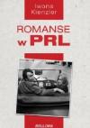 Romanse w PRL - Iwona Kienzler