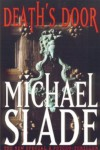 Death's Door - Michael Slade