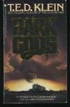 Dark Gods - T.E.D. Klein