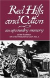 Red Hills and Cotton: An Upcountry Memory - Ben Robertson, Lacy K. Ford Jr.