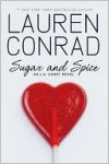 Sugar and Spice (L.A. Candy, #3) - Lauren Conrad