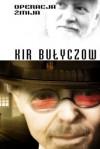 Operacja Żmija - Kir Bułyczow