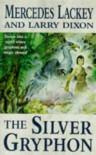 The Silver Gryphon  - Mercedes Lackey, Larry Dixon
