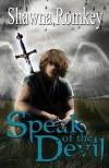 Speak of the Devil - Shawna Romkey