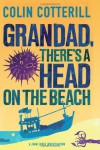 Granddad, There's a Head on the Beach - Colin Cotterill