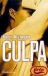Culpa / Guilt (Nov.Intrig) (Spanish Edition) - Karin Alvtegen