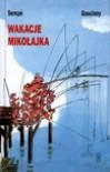 Wakacje Mikołajka -  Rene Goscinny;Jean-Jacques Sempe