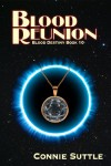 Blood Reunion - Connie Suttle