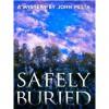 Safely Buried - John Pesta