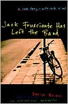 Jack Frusciante Has Left the Band: A Love Story- with Rock 'n' Roll - Enrico Brizzi, Stash Luczkiw