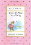 When We Were Very Young (Pooh Original Edition) - A. A. Milne