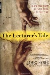 The Lecturer's Tale - James Hynes
