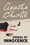 Ordeal by Innocence (Queen of Mystery) - Agatha Christie