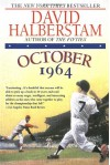 October 1964 - David Halberstam