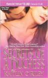 Secrets of a Duchess - Kaitlin O'Riley