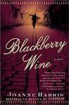 Blackberry Wine - Joanne Harris
