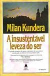 A insustentavel leveza do ser - Milan Kundera