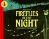 Fireflies in the Night - Judy Hawes, Ellen Alexander