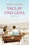 Vaclav Und Lena Roman - Haley Tanner, Adelheid Dormagen