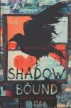 Shadow Bound - Angel Lawson